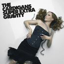 Super Extra Gravity (Remastered)/The Cardigans
