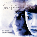 Snow Falling On Cedars/James Newton Howard