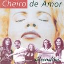 Adrenalina/Banda Cheiro De Amor