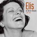 Elis - No Céu Da Vibração [1968-1981]/Elis Regina