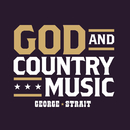 God And Country Music/George Strait