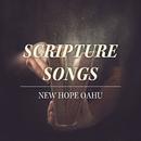Scripture Songs/New Hope Oahu