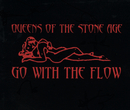 Go With The Flow/Queens of the Stone Age