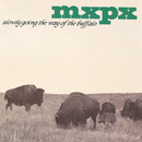 Slowly Going The Way Of The Buffalo/MxPx
