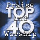 Praise And Worship Top 40/Maranatha! Praise Band