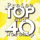 Top 40 Praise And Worship (Vol. 3)/Maranatha! Praise Band