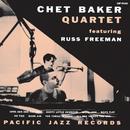 Chet Baker Quartet Featuring Russ Freeman (feat. Russ Freeman)/Chet Baker