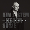 Kim Jestem - Jestem Sobie/Jacek Stachursky