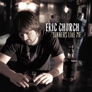 Sinners Like Me/Eric Church