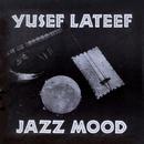 Jazz Mood/ユセフ・ラティーフ