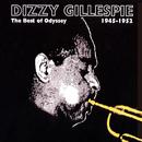 The Best Of Odyssey: 1945-1952/Dizzy Gillespie