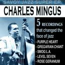 Savoy Jazz Super EP: Charles Mingus/Charles Mingus