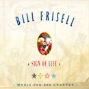 Sign Of Life: Music For 858 Quartet/Bill Frisell
