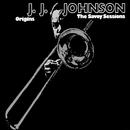 Origins: The Savoy Sessions/J. J. Johnson