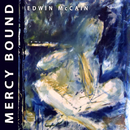 Mercy Bound/Edwin McCain