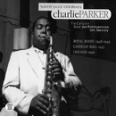 The Complete Live Performances On Savoy/Charlie Parker