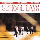 School Days/ディジー・ガレスピー