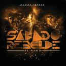Sábado Rebelde (feat. Plan B)/Daddy Yankee