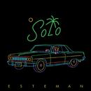 Solo/Esteman
