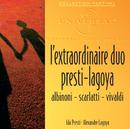 L'Extraordinaire Duo Presti-Lagoya/Ida Presti, Alexandre Lagoya