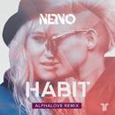 Habit (Alphalove Remix)/NERVO
