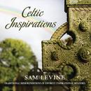 Celtic Inspirations/Sam Levine