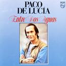 Entre Dos Aguas/Paco De Lucía
