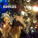 Ripples/Ian Brown