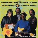 Steppin' Out Texas Style (feat. Bnois King)/The Smokin' Joe Kubek Band