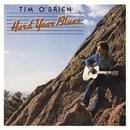 Hard Year Blues/Tim O'Brien