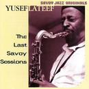 The Last Savoy Sessions/Yusef Lateef