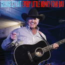 Every Little Honky Tonk Bar/George Strait
