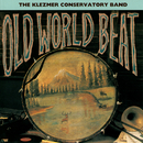 Old World Beat/The Klezmer Conservatory Band