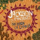 Na Base Da Chinela/Jackson Do Pandeiro