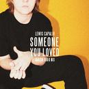 Someone You Loved (Madism Radio Mix)/Lewis Capaldi
