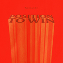 Position To Win/Migos