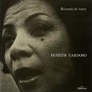 Momento De Amor/Elizeth Cardoso