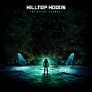 The Great Expanse/Hilltop Hoods