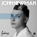 Feelings/John Newman