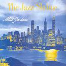 The Jazz Skyline/ミルト・ジャクソン