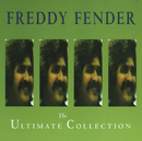 The Ultimate Collection/Freddy Fender