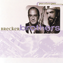 Priceless Jazz 25: Brecker Brothers/The Brecker Brothers