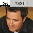 The Best Of Vince Gill 20th Century Masters The Millennium Collection/Vince Gill