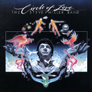 Circle Of Love/Steve Miller Band