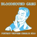 Foxtrot/Bloodhound Gang