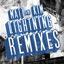 Lightning Remixes/Matt and Kim