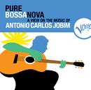Pure Bossa Nova/Antonio Carlos Jobim