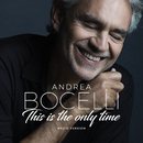 Amo Soltanto Te / This Is The Only Time (feat. Ed Sheeran)/Andrea Bocelli