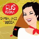 Samba, Jazz & Bossa/Elis Regina