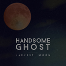 Harvest Moon/Handsome Ghost